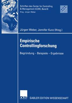 Empirische Controllingforschung von Kunz,  Jennifer, Weber,  Juergen