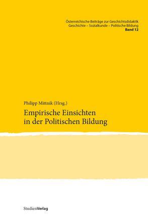 Empirische Einsichten in der Politischen Bildung von Mittnik,  Philipp