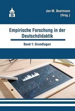Empirische Forschung in der Deutschdidaktik von Boelmann,  Jan M.