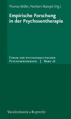 Empirische Forschung in der Psychosentherapie von Matejek,  Norbert, Mueller,  Thomas