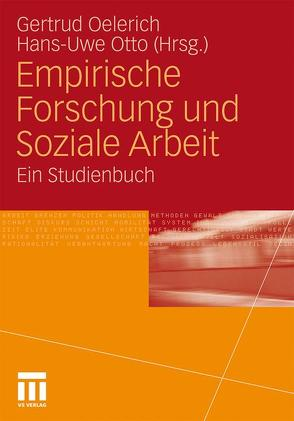 Empirische Forschung und Soziale Arbeit von Oelerich,  Gertrud, Otto,  Hans-Uwe