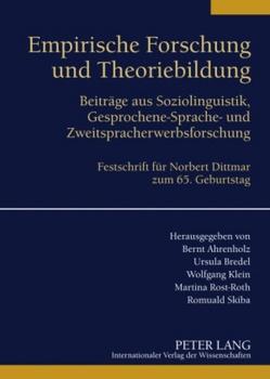 Empirische Forschung und Theoriebildung von Ahrenholz,  Bernt, Bredel,  Ursula, Klein,  Wolfgang, Rost-Roth,  Martina