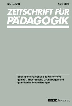 Empirische Forschung zu Unterrichtsqualität von Grünkorn,  Juliane, Klieme,  Eckhard, Praetorius,  Anna-Katharina