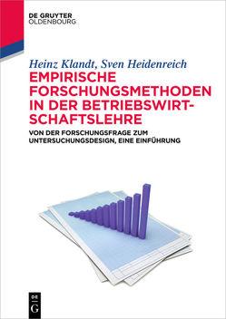 Empirische Forschungsmethoden in der Betriebswirtschaftslehre von Heidenreich,  Sven, Klandt,  Heinz