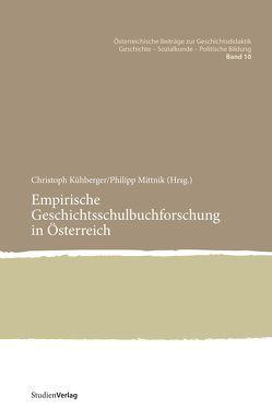 Empirische Geschichtsschulbuchforschung in Österreich von Kühberger,  Christoph, Mittnik,  Philipp