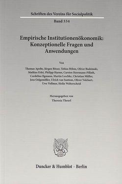Empirische Institutionenökonomik: Konzeptionelle Fragen und Anwendungen. von Theurl,  Theresia