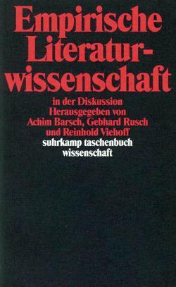 Empirische Literaturwissenschaft in der Diskussion von Barsch,  Achim, Dorweiler,  Bärbel, Kunne,  Andrea, Rusch,  Gebhard, Viehoff,  Reinhold