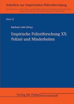 Empirische Polizeiforschung XX von Liebl,  Karlhans