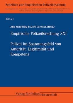 Empirische Polizeiforschung XXI von Jacobsen,  Astrid, Mensching,  Anja