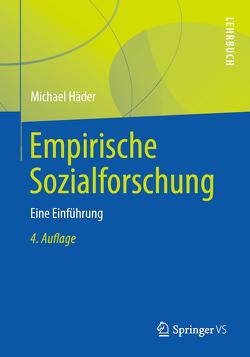 Empirische Sozialforschung von Haeder,  Michael