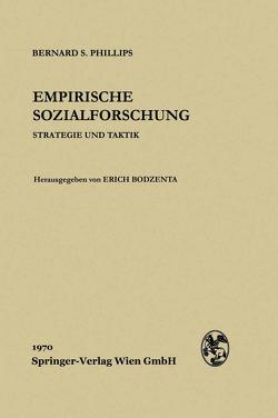 Empirische Sozialforschung von Bodzenta,  Erich, Phillips,  Bernard S.