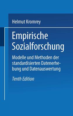 Empirische Sozialforschung von Kromrey,  Helmut