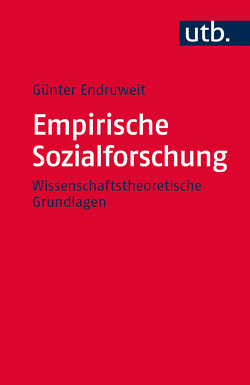 Empirische Sozialforschung von Endruweit,  Günter