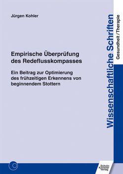 Empirische Überprüfung des Redeflusskompasses von Kohler,  Jürgen