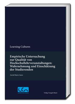 Empirische Untersuchung zur Qualität von Hochschullehrveranstaltungen: Wahrnehmung und Einschätzung der Studierenden von Lüers,  Astrid Marie