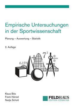 Empirische Untersuchungen in der Sportwissenschaft von Bös,  Klaus, Hänsel,  Frank, Schott,  Nadja
