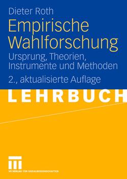 Empirische Wahlforschung von Roth,  Dieter