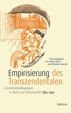 Empirisierung des Transzendentalen von Ajouri,  Philip, Specht,  Benjamin