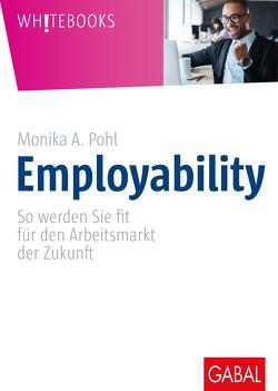 Employability von Pohl,  Monika A.