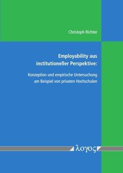 Employability aus institutioneller Perspektive von Richter,  Christoph