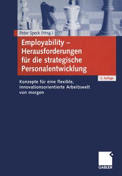 Employability — Herausforderungen für die strategische Personalentwicklung von Speck,  Peter