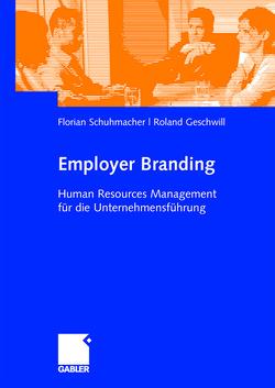 Employer Branding von Geschwill,  Roland, Schuhmacher,  Florian