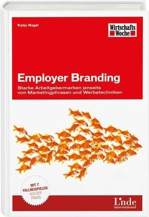 Employer Branding von Nagel,  Katja