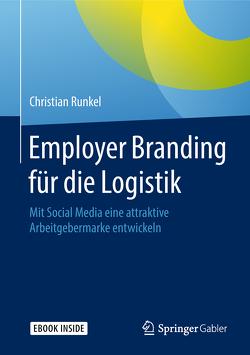 Employer Branding für die Logistik von Runkel,  Christian