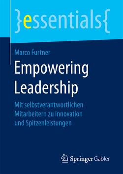 Empowering Leadership von Furtner,  Marco