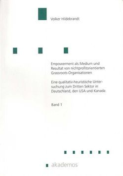 Empowerment als Medium und Resultat von nichtprofitorientierten Grassroots-Organisationen von Hildebrandt,  Volker