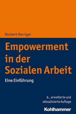 Empowerment in der Sozialen Arbeit von Herriger,  Norbert
