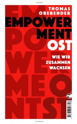 Empowerment Ost von Oberender,  Thomas