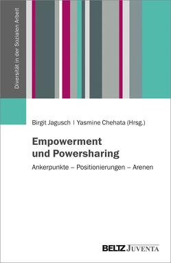 Empowerment und Powersharing von Chehata,  Yasmine, Jagusch,  Birgit