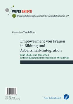 Empowerment von Frauen in Bildung und Arbeitsmarktintegration / L'autonomisation des femmes dans le domaine de l'éducation et l'intégration dans le marché du travail von Tesch-Ntad,  Germaine