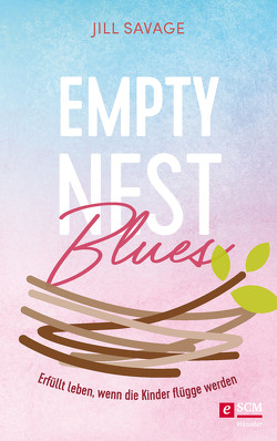 Empty Nest Blues von Savage,  Jill