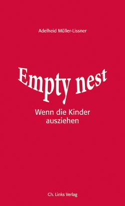 Empty Nest von Müller-Lissner,  Adelheid