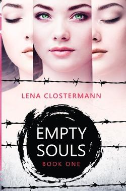 Empty Souls von Clostermann,  Lena
