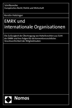 EMRK und internationale Organisationen von Holzinger,  Kerstin