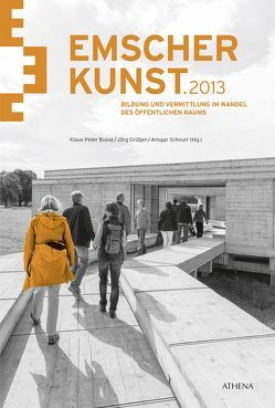 Emscherkunst.2013 von Busse,  Klaus-Peter, Grütjen,  Jörg, Schnurr,  Ansgar