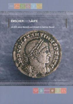 EmscherZeitLäufe. 14.000 Jahre Mensch und Umwelt in Castrop-Rauxel von Grünewald,  Christoph, Stemplewski,  Jochen