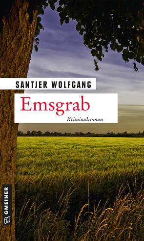 Emsgrab von Santjer,  Wolfgang