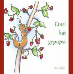 Emsi hat gepupst von Gruber,  Irene