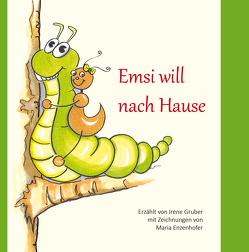 Emsi will nach Hause von Gruber,  Irene
