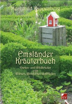 Emsländer Kräuterbuch von Kappenberg,  Mechthild