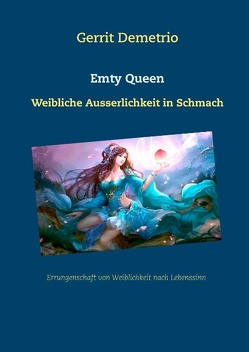 Emty Queen von Demetrio,  Gerrit
