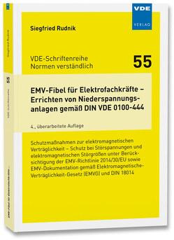 EMV-Fibel für Elektrofachkräfte – Errichten von Niederspannungsanlagen gemäß DIN VDE 0100-444 von Rudnik,  Siegfried