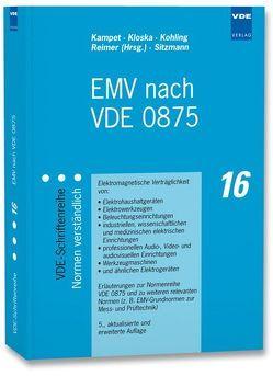 EMV nach VDE 0875 von Kampet,  Uwe, Kloska,  Stephan, Kohling,  Anton, Reimer,  Jürgen, Sitzmann,  Robert