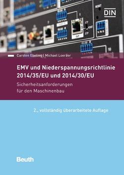 EMV und Niederspannungsrichtlinie 2014/30/EU und 2014/35/EU von Ebeling,  Carsten, Loerzer,  Michael