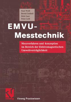 EMVU-Messtechnik von Gust,  Dirk, Gutheil,  Bernd, Leiß,  Peter, Mildenberger,  Otto, Weiss,  Paul
