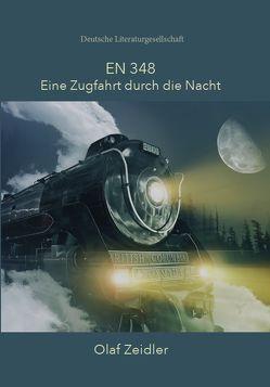 EN 348 – Eine Zugfahrt durch die Nacht von Zeidl,  Olaf